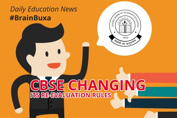 CBSE changing its re-evaluation rules